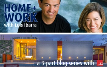 HOME+WORK with Luis Ibarra – Part Two